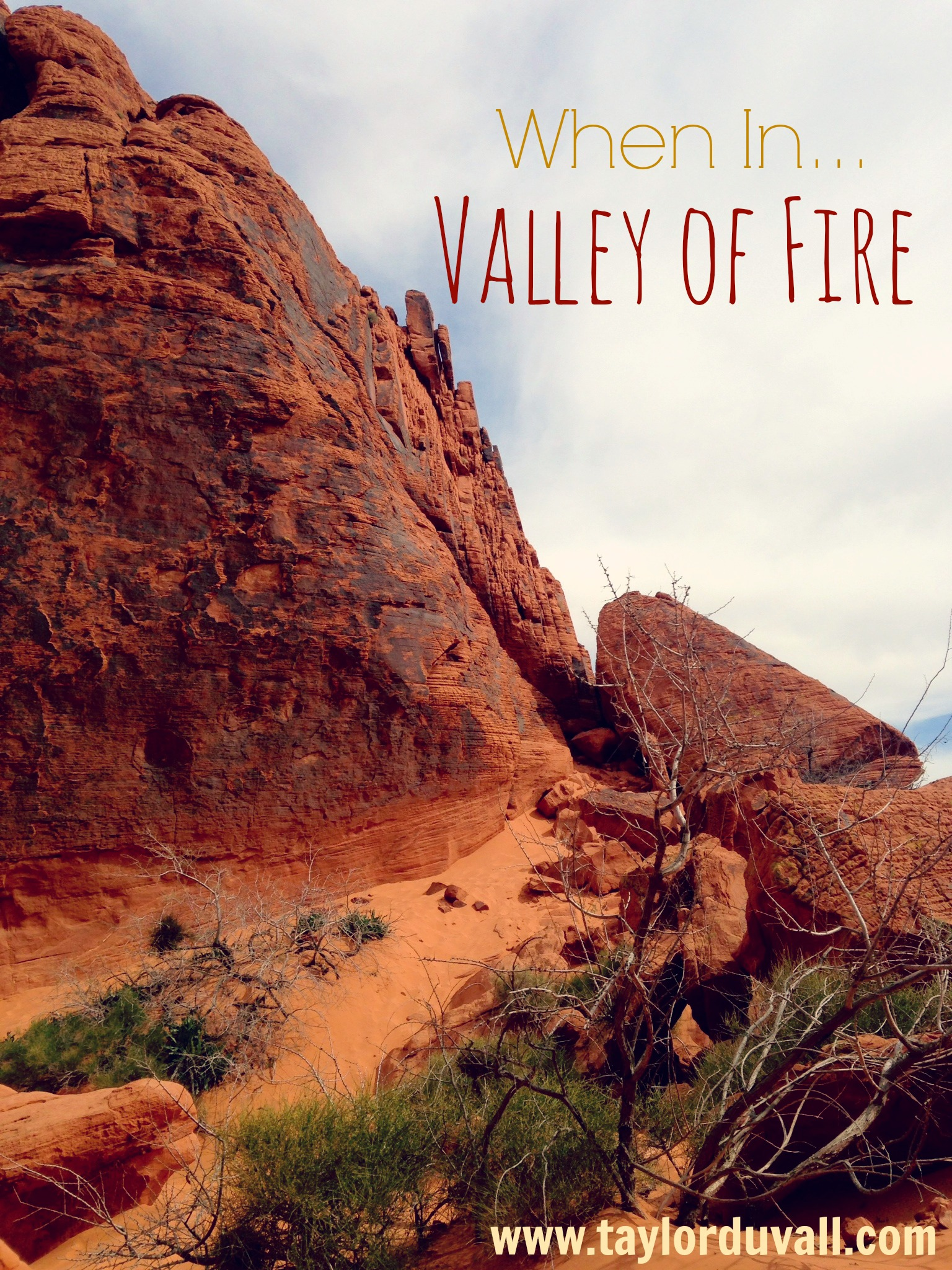 When In…Valley of Fire