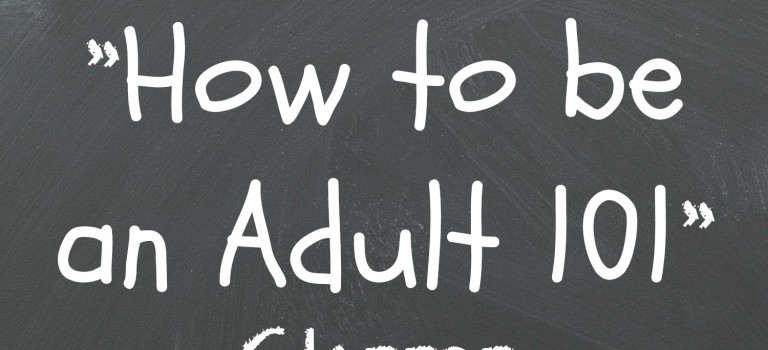 "I Missed ""How to Be an Adult 101″"