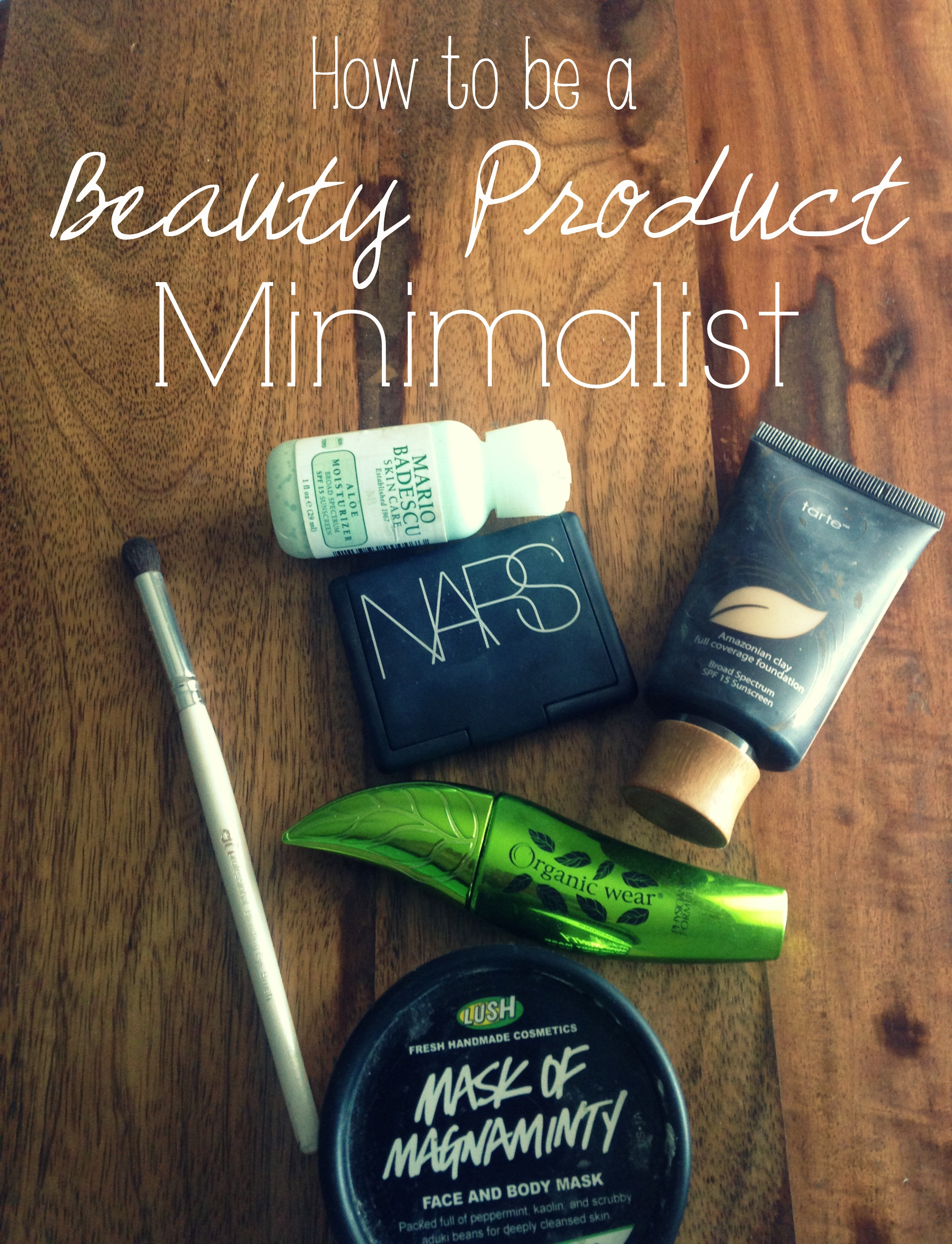 How to be a Beauty Product Minimalist
