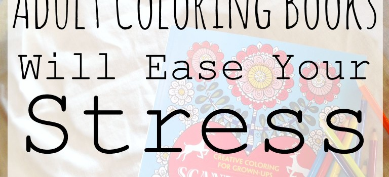 Here's Why Adult Coloring Books Will Ease Your Stress
