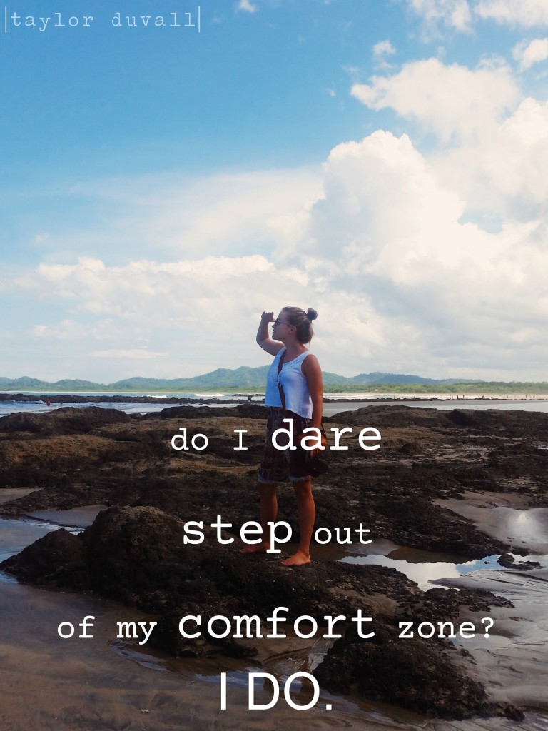 Do i dare step out of my comfort zone taylor duvall for Comfort zone