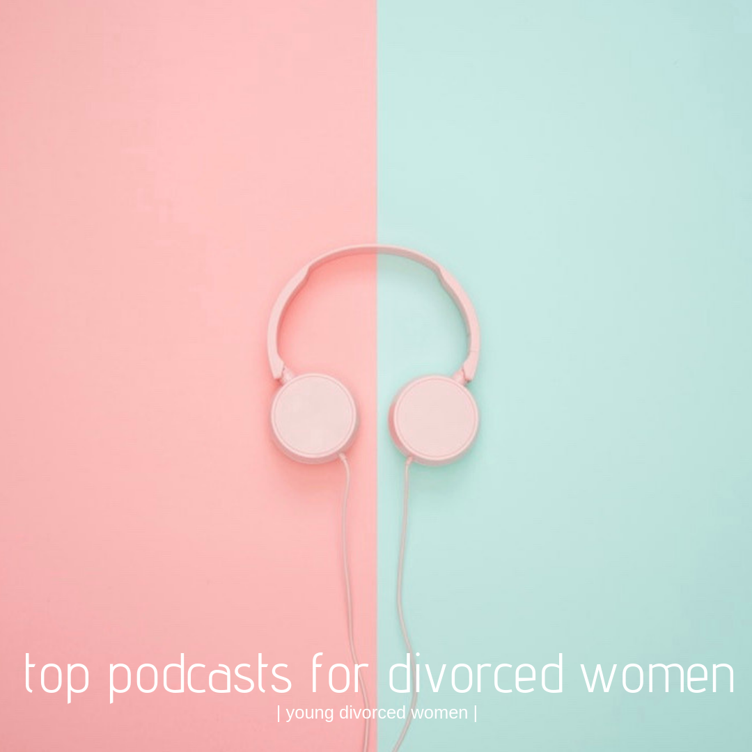 top podcasts for divorced women taylor duvall